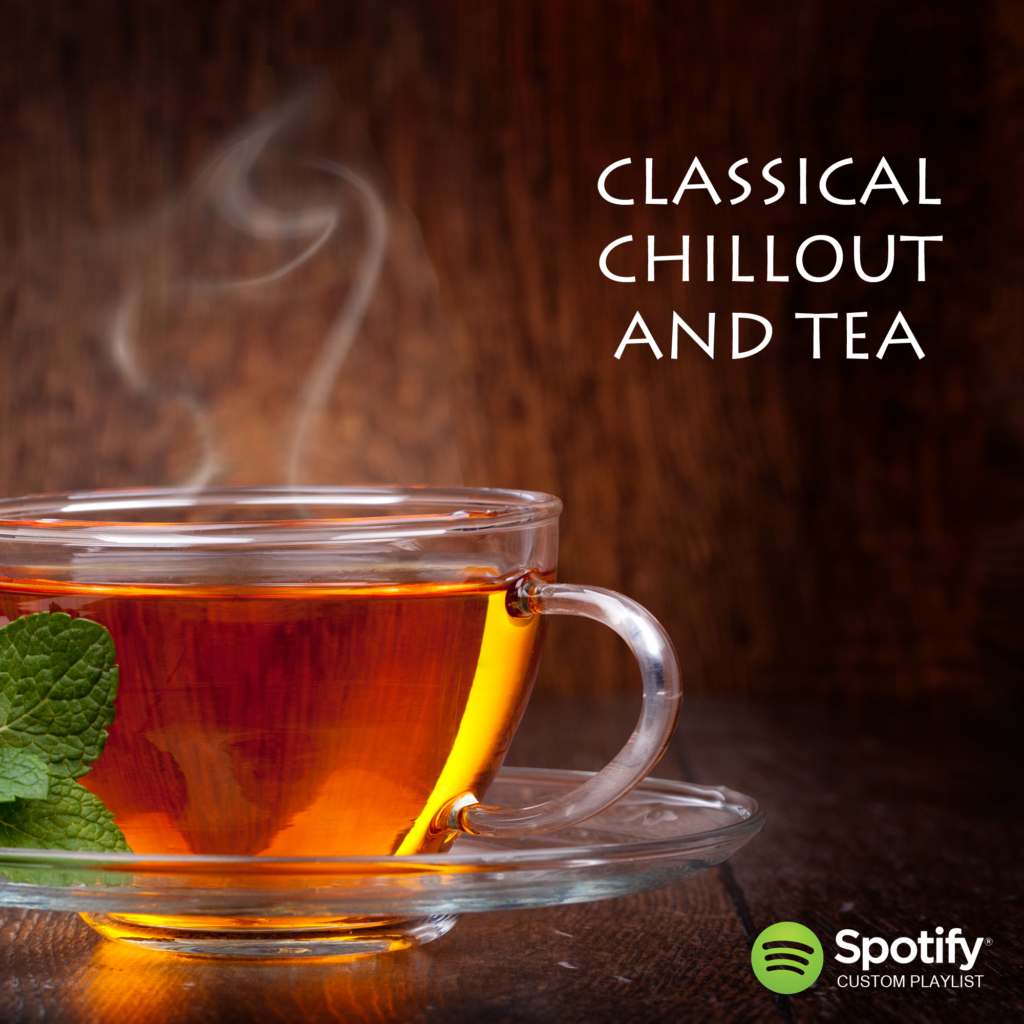 Classical Chill Out and Tea Spotify Playlist